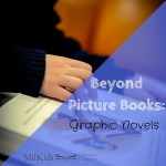 Beyond Picture Books: Graphic Novels
