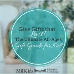 Skip the Junk this Holiday Season with Easy Gifts for Kids that Last