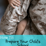 How to Prepare your Child's School for a Deployment