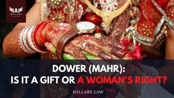 Dower (Mahr): Is it a Gift or A Woman's Right?