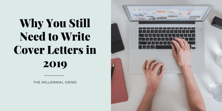 Why You Still Need to Write Cover Letters in 2019