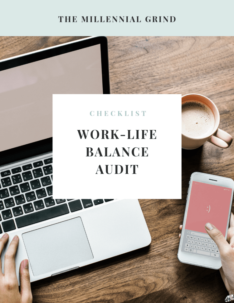 checklist for auditing work life balance
