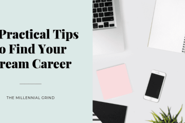 10 Practical Tips to Find Your Dream Career