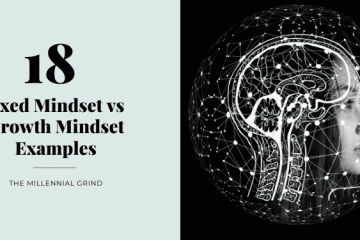 18 Fixed Mindset vs Growth Mindset Examples The Millennial Grind