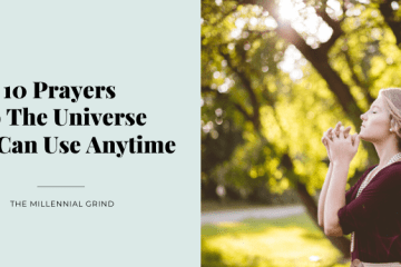 10 Prayers To The Universe You Can Use Anytime