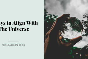 5 Ways to Align With The Universe