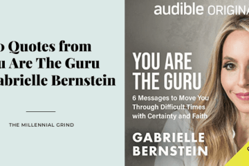 30 Quotes from You Are The Guru by Gabrielle Bernstein