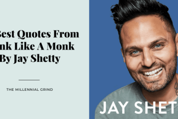 30 Best Quotes From Think Like A Monk By Jay Shetty