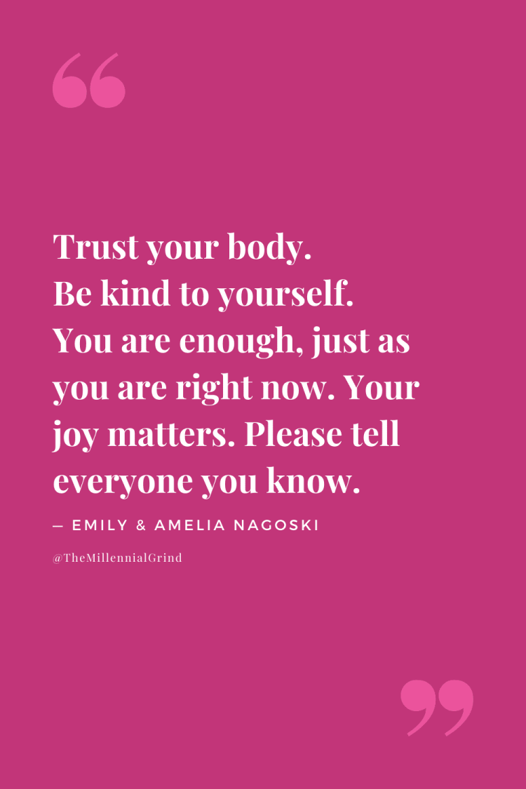 Quotes From Burnout By Emily Nagoski and Amelia Nagoski