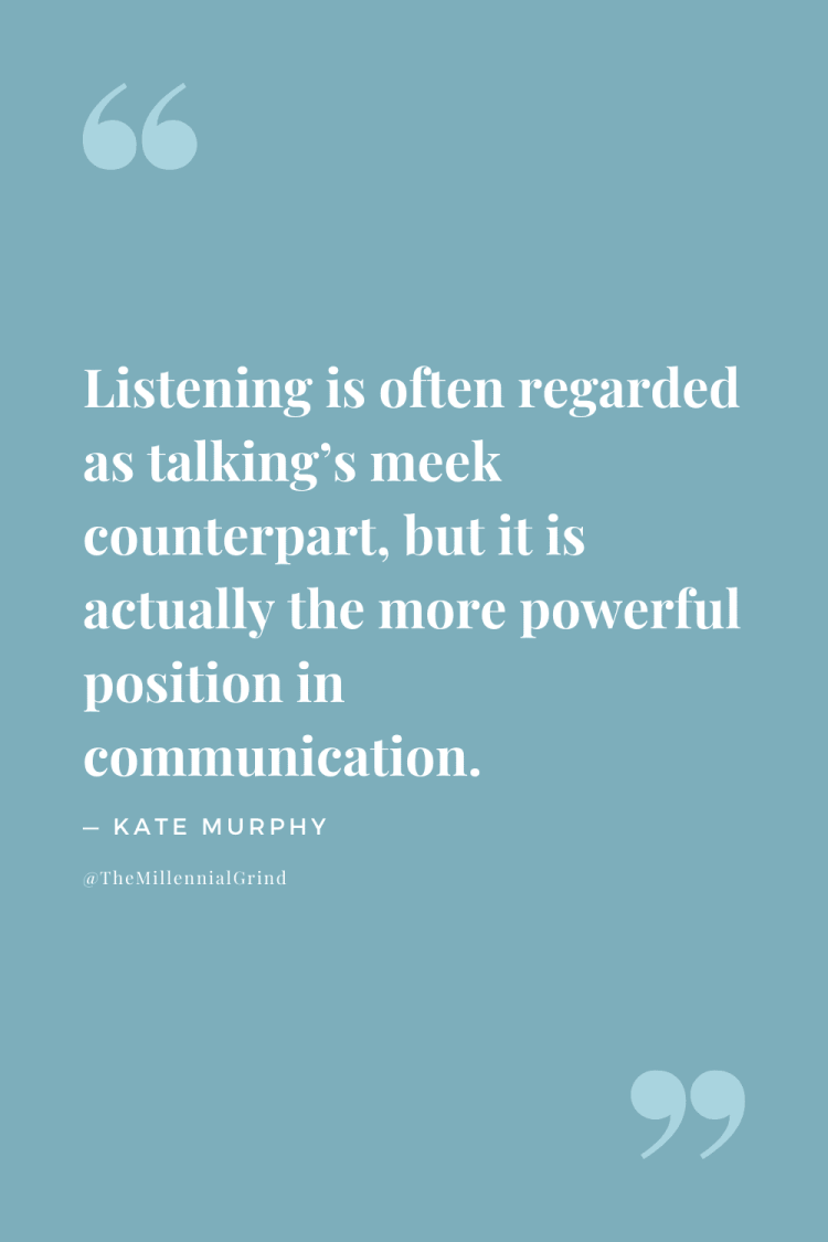 Quotes From You're Not Listening by Kate Murphy