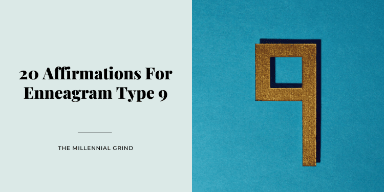 20 Affirmations For Enneagram Type 9