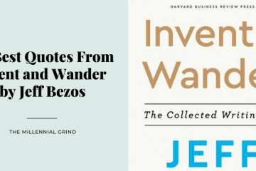 30 Best Quotes From Invent and Wander by Jeff Bezos
