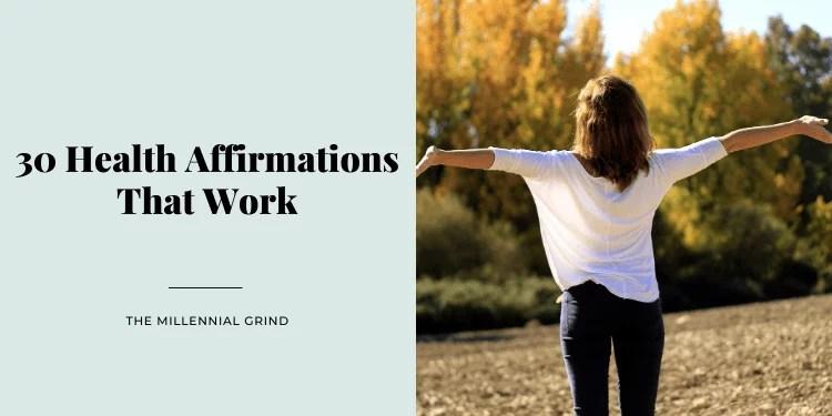 30 Health Affirmations That Work