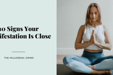 10 Signs Your Manifestation Is Close