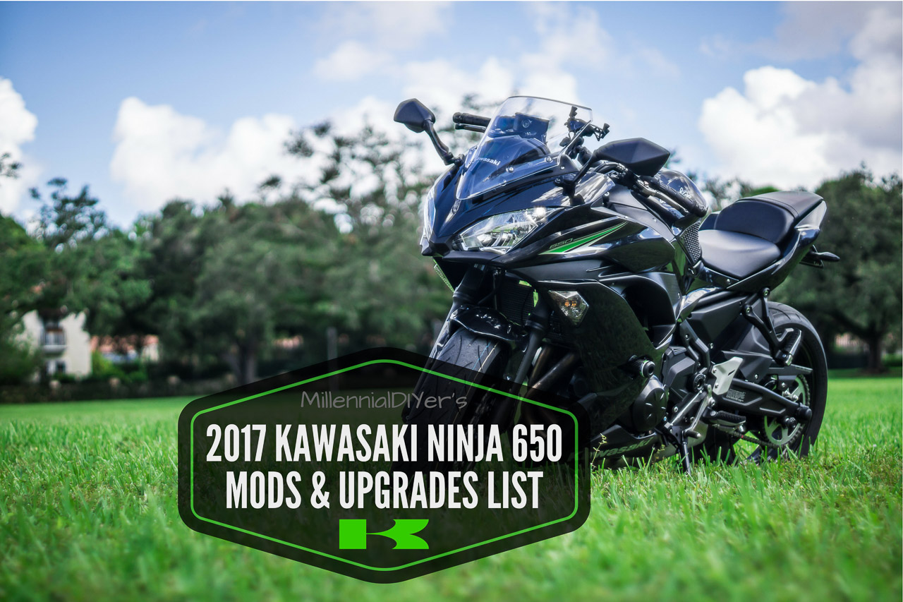 MillennialDIYer's 2017 Kawasaki Ninja 650 Mods & Upgrades List