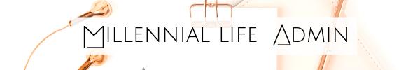 Millennial Life Admin