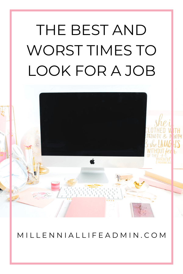 The Best and Worst Times To Start Looking For A New Job