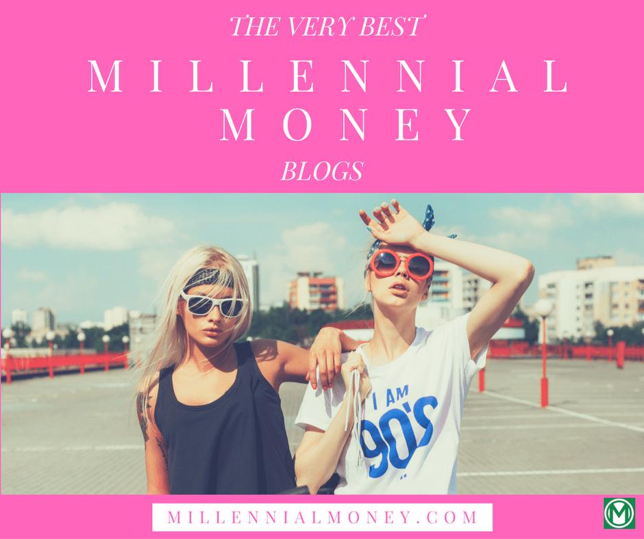The Best Millennial Money Blogs
