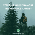 Start Your Financial Independence Journey