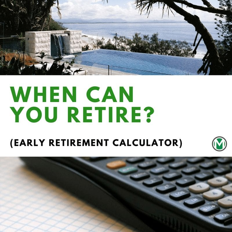 when can you retire early retirement calculator millennial money