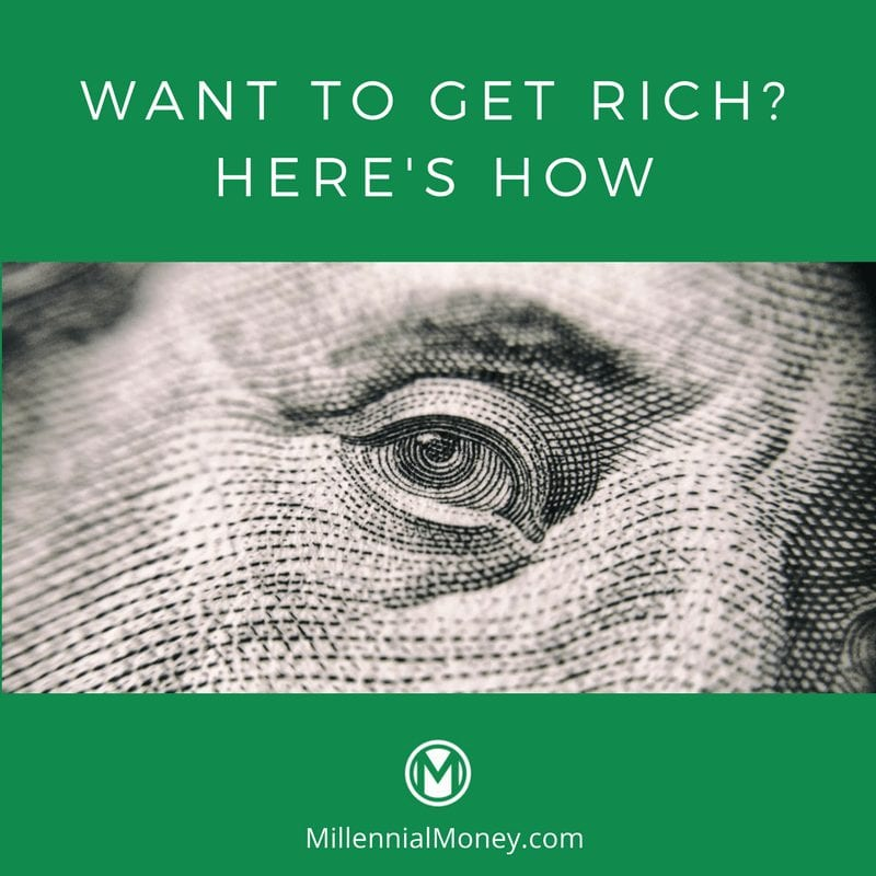 want to get rich