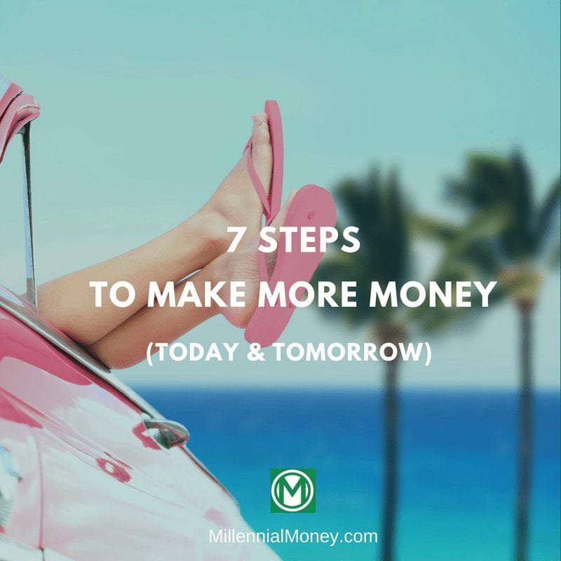 7 Steps To Make More Money