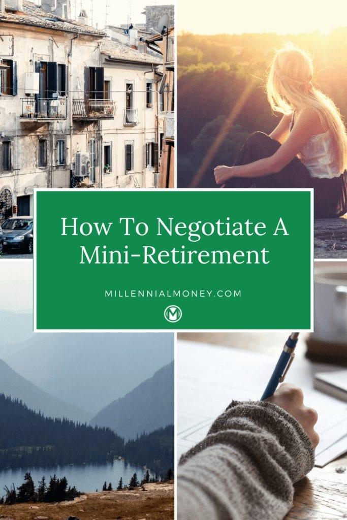 negotiate mini retirement