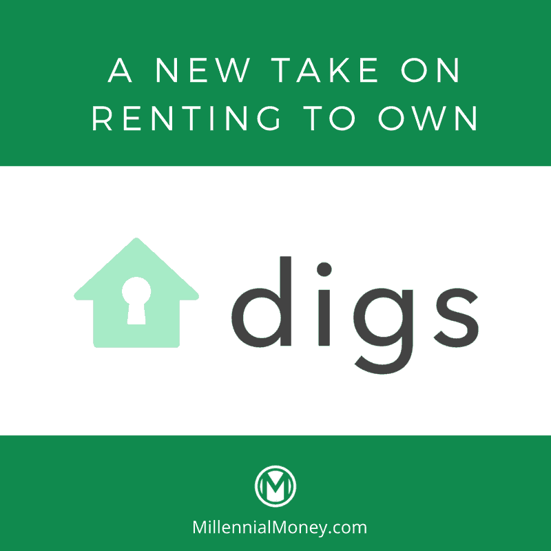 digs rent to own