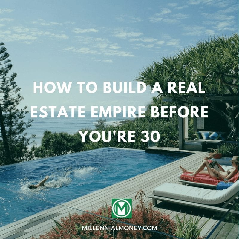 How to Build A Real Estate Empire