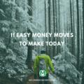 Easy Money Moves