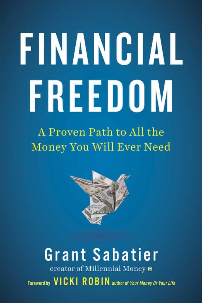 Financial Freedom Grant Sabatier