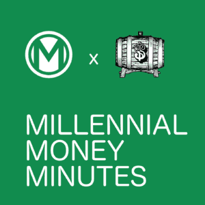 Millennial Money Minutes Podcast