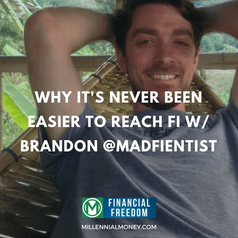 Brandon Mad Fientist Financial Freedom Podcast