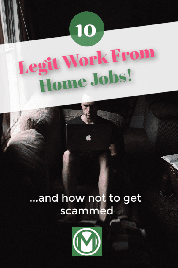 10 legitimate work from home jobs  and how to not get scammed
