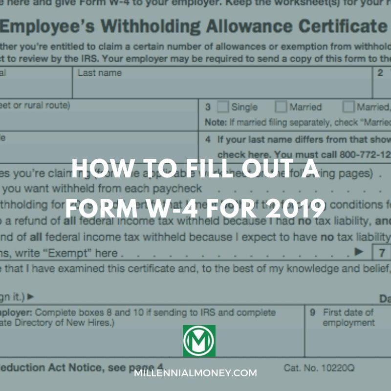 How To Fill Out A Form W-4 For 2019