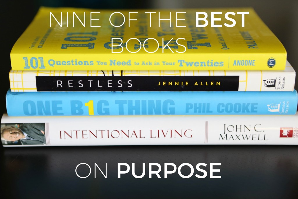 Nine of the Best Books on Purpose | Millennials with Meaning