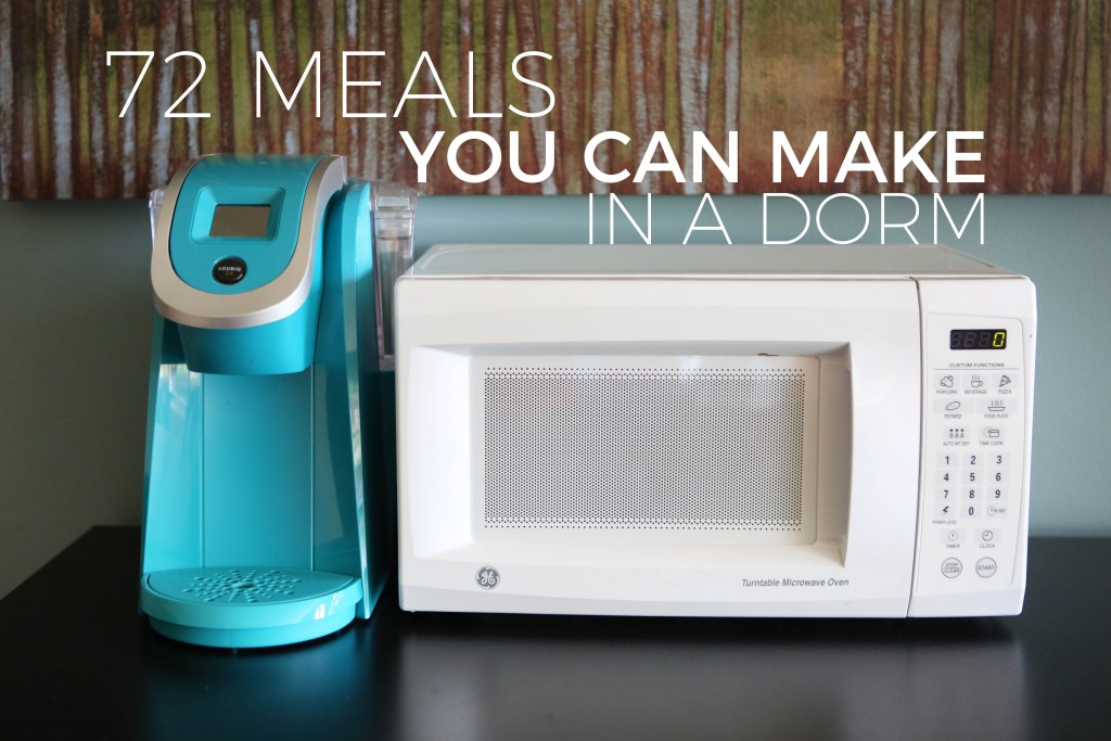 72 Meals You Can Make in a Dorm | Millennials with Meaning