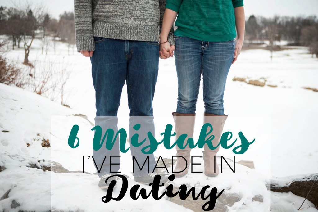 6 Mistakes I've Made in Dating | Millennials with Meaning