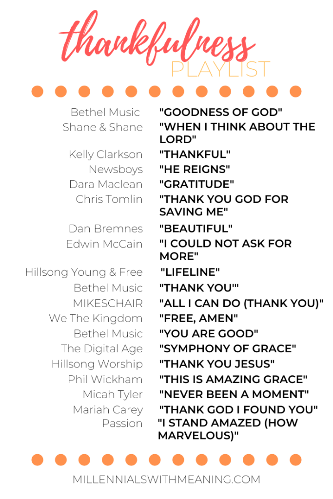 Thankfulness Playlist | Millennials with Meaning
