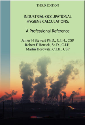 Hard Cover--Industrial-Occupational Hygiene Calculations: A Professional Reference