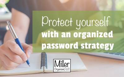 Create a Miller Organized Password Strategy Plan