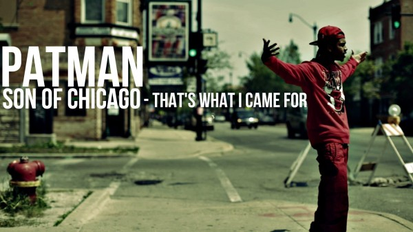 PATMAN – THAT'S WHAT I CAME FOR [VIDEO BY @DGAINZ]