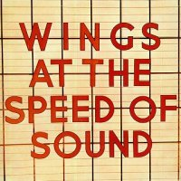 "Album Review: ""Wings at the Speed of Sound"" -- Wings (1976)"