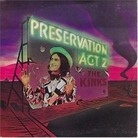 "Album Review: ""Preservation: Act II"" -- The Kinks (1974)"