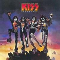 "Album Review: ""Destroyer"" -- Kiss (1976)"