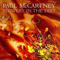 "Album Review: ""Flowers In The Dirt"" -- Paul McCartney (1989)"