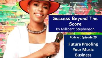 future_Proof_Your_Music_Business_Millicent_Stephenson_Podcast Episode 29