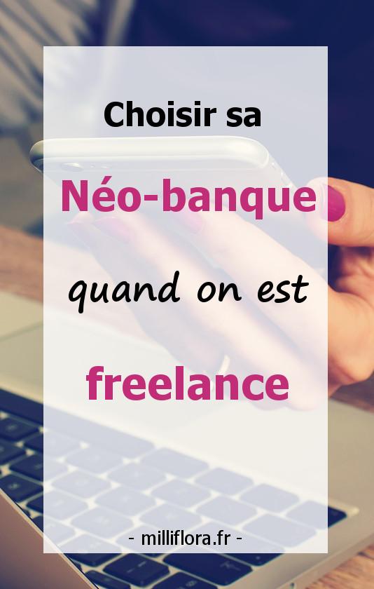 choisir sa néo banque en ligne quand on est profesionnel, indépendant, freelance