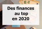 12 étapes à suivre pour des finances saines en 2020