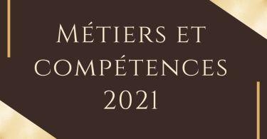 Métiers et compétences 2021
